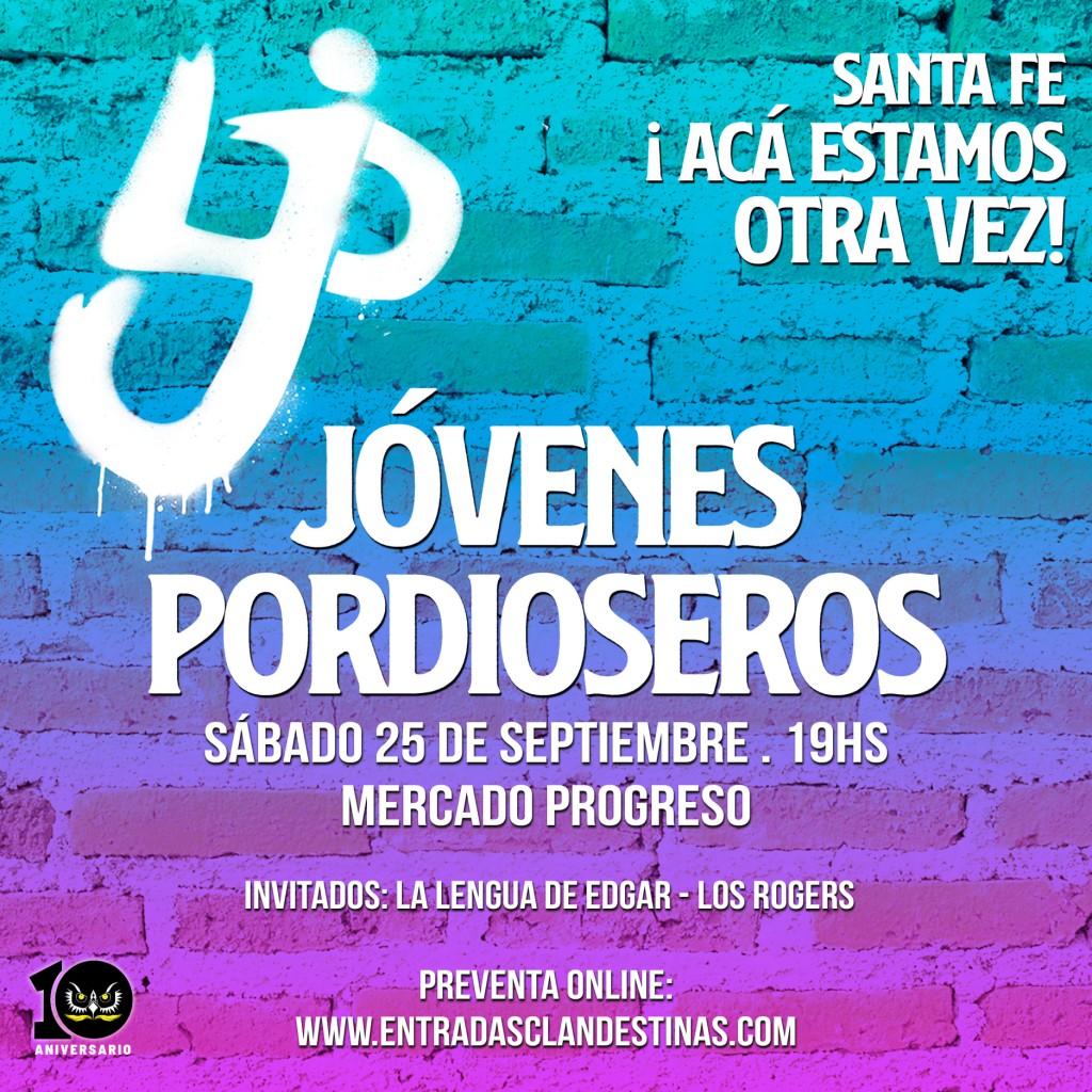 25/9 - Jòvenes Pordioseros en Santa Fe