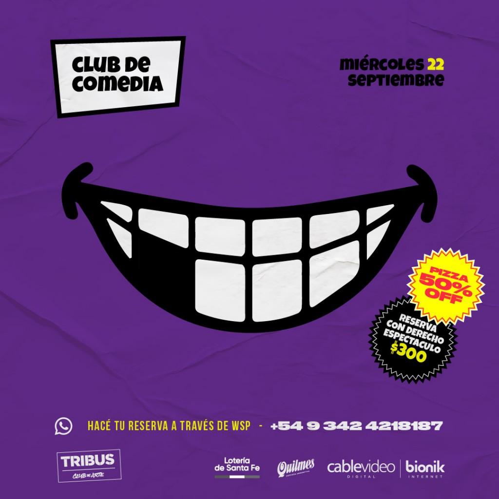 22/9 - CLUB DE LA COMEDIA en Tribus
