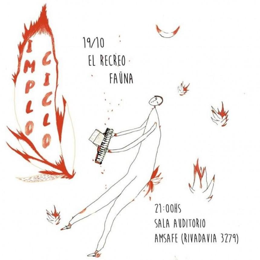 19/10 - Implociclo: Faüna + El recreo