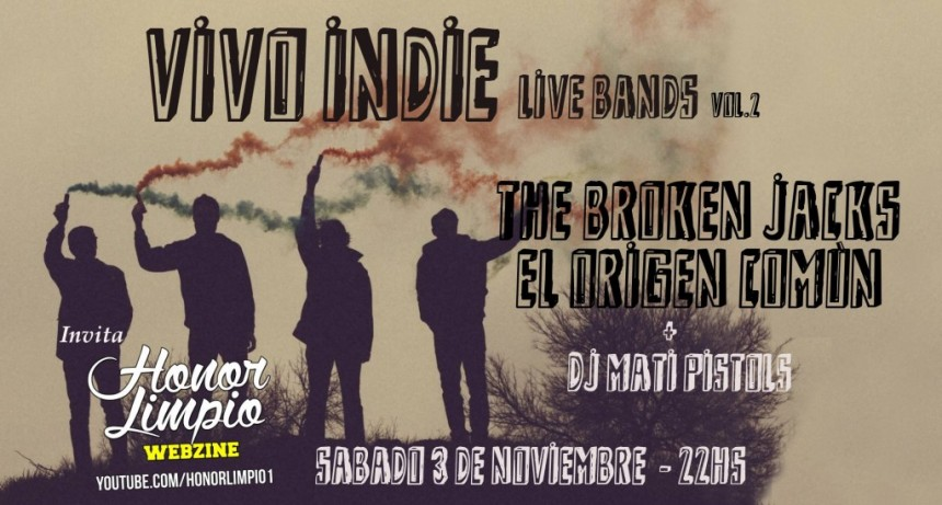 3/11 - VIVO INDIE vol.2: The Broken Jacks + El Origen Común