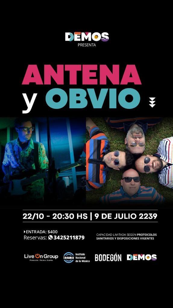 22/10 - ANTENA y OBVIO en Demos