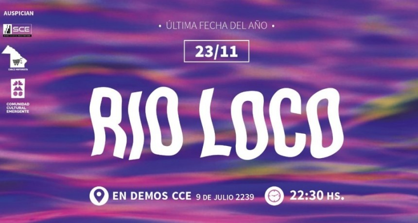 23/11 - LA ÚLTIMA DEL AÑO de RIO LOCO