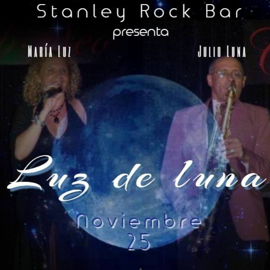 25/11 - LUZ DE LUNA en Stanley
