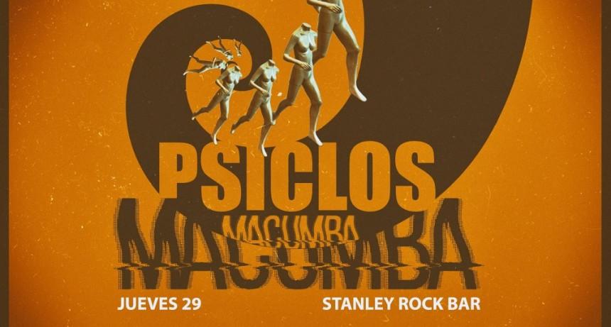 29/11 - Macumba + Psiclos en Stanley Rock Bar