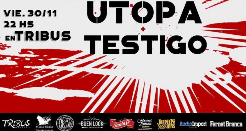30/11 - Utopa en vivo en Tribus! Banda invitada: Testigo (Cba)