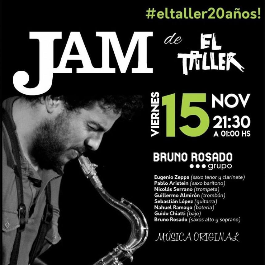 15/11 - Bruno Rosado Grupo en la Jam de El Taller