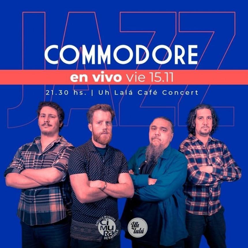 15/11 - Commodore (Bs As) Jazz Fusión en Uhlala