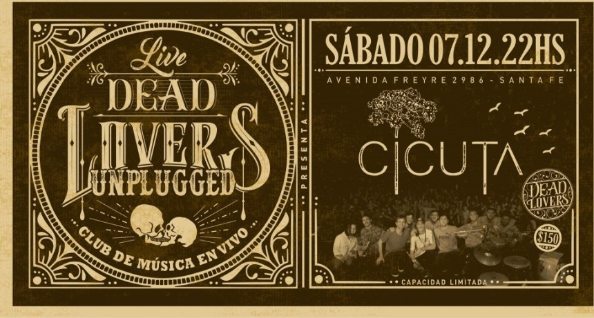7/12 - Cicuta - DeadLovers Unplugged